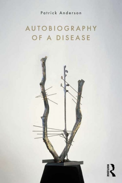 "Cover of Patrick  Andersen's ""Autobiography of a Disease"""
